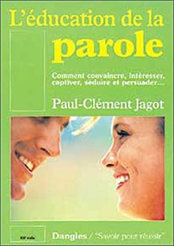 L'Education de la parole: Paul-Clément Jagot