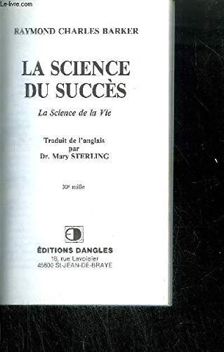 La science du succ?s: Barker, Raymond Charles