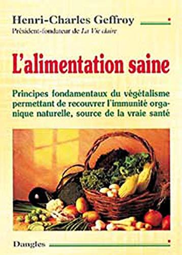 L'alimentation saine. Principes fondamentaux du và gÃ: Geffroy, Henri-Charles