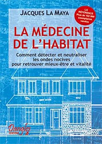 9782703302544: La médecine de l'habitat