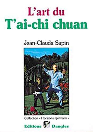 9782703302612: L'Art du T'ai-chi chuan