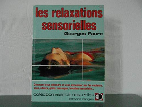 9782703302841: Les Relaxations sensorielles