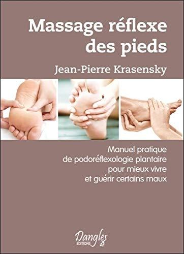 MASSAGE REFLEXE DES PIEDS: KRASENSKY JEAN PIERR