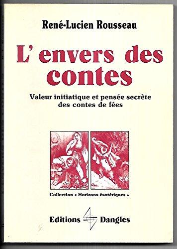 L'envers des contes: Rousseau, René-Lucien