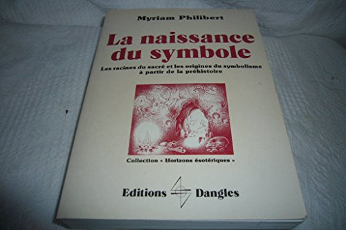 9782703303596: La naissance du symbole