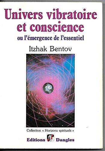 9782703303619: Univers vibratoire et conscience ou L'�mergence de l'essentiel