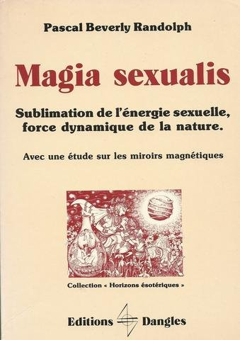 Magia sexualis: Randolph, Pascal Beverly