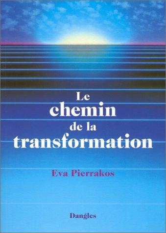 9782703303961: Le chemin de la transformation