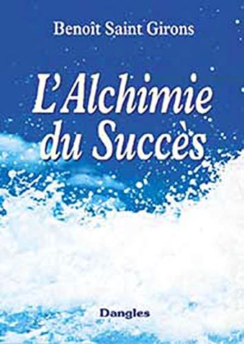 9782703304647: L'Alchimie du succès