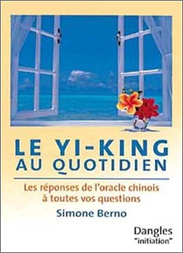Yi-king au quotidien: Simone Berno