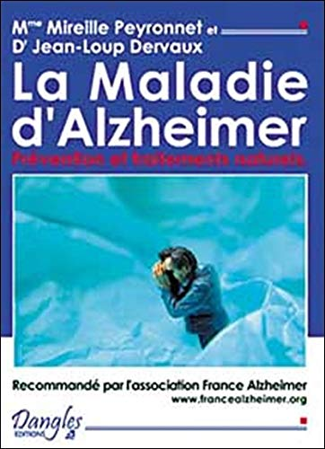 La maladie d'Alzheimer (French Edition): collectif