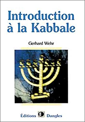 INTRODUCTION A LA KABBALE: WEHR GERHARD