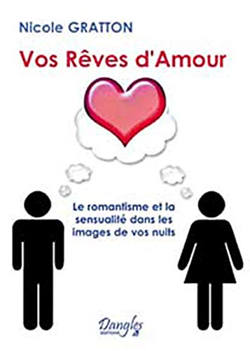 9782703305804: Vos reves d'amour (French Edition)