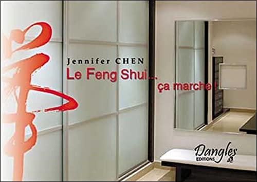 FENG SHUI, ÇA MARCHE: CHEN J