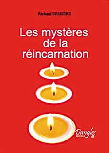 MYSTÈRES DE LA RÉINCARNATION: BESSIERE RICHARD