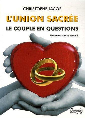 9782703306375: L'union sacr�e : Le couple en questions