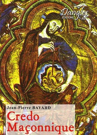 CRÉDO MAÇONNIQUE: BAYARD JEAN-PIERRE