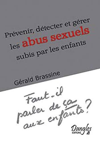 9782703306849: Pr�venir, d�tecter et g�rer les abus sexuels