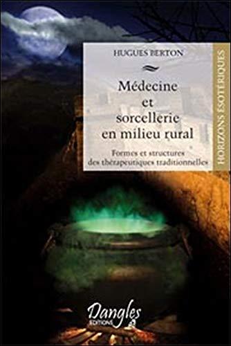 9782703307334: Médecine et sorcellerie en milieu rural