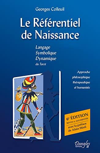 Le Référentiel de Naissance - Tarot, l'île: Georges Colleuil