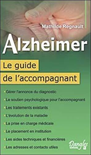 9782703307891: Alzheimer - Le guide de l'accompagnant