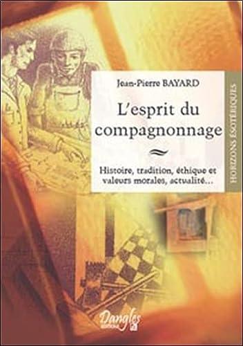 9782703308119: L'esprit du compagnonnage (French Edition)