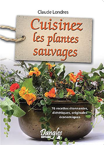9782703308195: Cuisinez les plantes sauvages