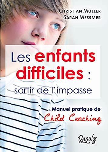 9782703308744: Les enfants difficiles : sortir de l'impasse