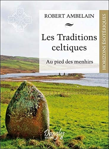 Les traditions celtiques (French Edition) (2703309090) by [???]