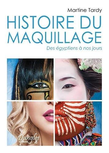 9782703309390: Histoire du maquillage - Des égyptiens à nos jours