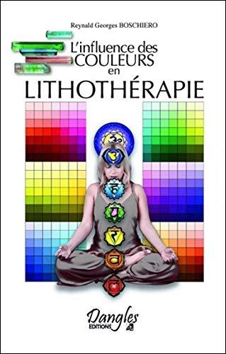 9782703309550: L'influence des couleurs en lithothérapie