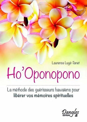 9782703309796: Ho'Oponopono - La méthode des guérisseurs hawaïens