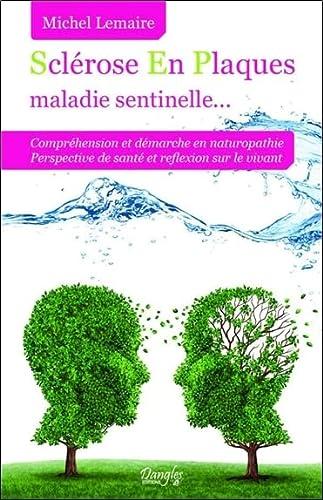 SCLEROSE EN PLAQUES MALADIE SENTINELLE: LEMAIRE MICHEL