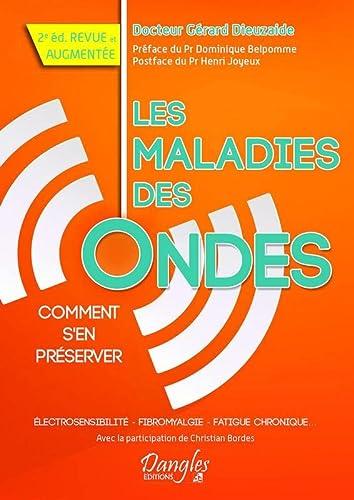 MALADIES DES ONDES -LES- COMMENT S EN PR: DIEUZAIDE GERARD