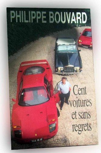 9782703401995: Cent voitures et sans regrets