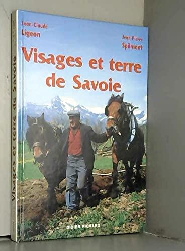 Visages et terre de Savoie: JEAN-PIERRE SPILMONT; JEAN-CLAUDE