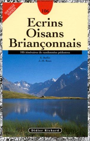 9782703801733: Ecrins - Oisans - Briançonnais : 105 itinéraires de randonnées pédestres