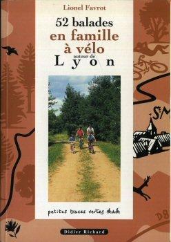 9782703801924: 52 balades en famille à vélo autour de Lyon