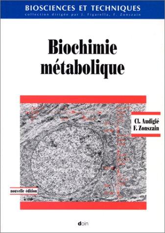 9782704007158: Biochimie metabolique troisi�me �dition revue et corrigee