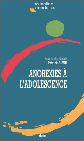 9782704008520: Anorexies a l adolescence (French Edition)