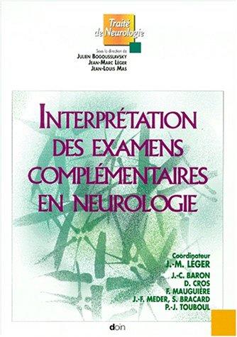9782704009275: Interpr�tation des examens compl�mentaires en neurologie