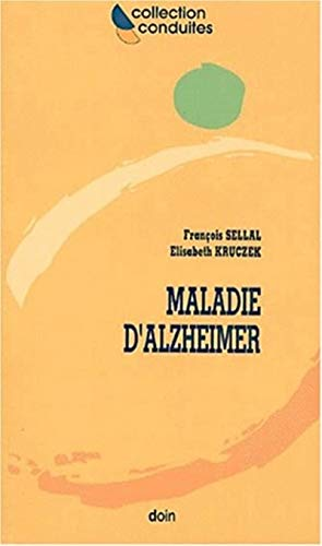Maladie D Alzheimer: Kruczek, E. Sellal, F.