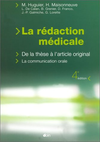9782704011377: La r�daction m�dicale. De la th�se � l'article original, La communication orale, 4�me �dition