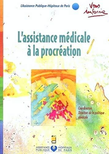 9782704011407: L'assistance médicale à la procréation (French Edition)