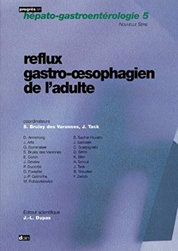 9782704011865: Reflux gastro-oesophagien de l'adulte (French Edition)