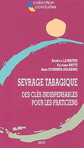 Sevrage tabagique (French Edition): Béatrice Le Maître