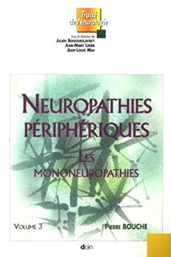 Neuropathies périphériques (French Edition): Pierre Bouche