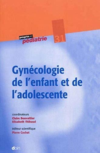 gynecologie pediatrique: Claire Bouvattier