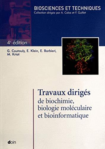 Travaux dirigés de biochimie, biologie moléculaire et bioinformatique (...