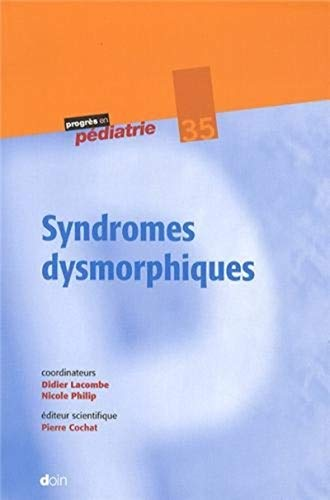 Syndromes dysmorphiques: Lacombe Didier